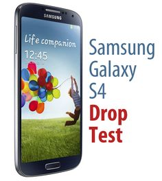 Samsung Galaxy S4 Drop Test