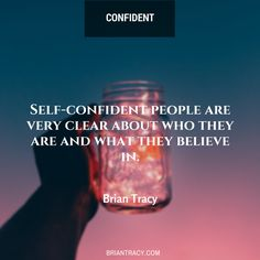 Confidence allows us to be transparent with our beliefs and values.