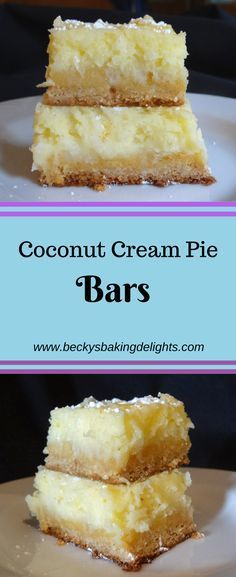 Coconut Cream Pie Bars Coconut Cream Pie Bars ~ all of the delicious taste of a coconut cream pie made in bar form. This dessert has an excellent crust with a chewy layer of cream cheese and loads of coconut. This is a great dessert for coconut lovers!