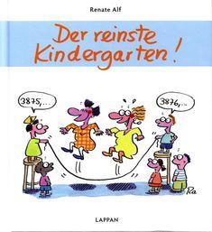 Der reinste Kindergarten - (c) Renate Alf, Lappan Verlag