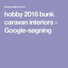 hobby 2016 bunk caravan interiors - Google-søgning