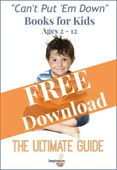 FREE download -- 32 pages of the best books for kids of all ages, organized by topic (animals, adventure, fantasy, sports) via Imagination Soup