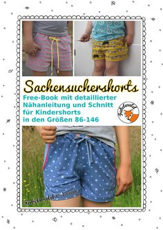 Die Sachensuchershorts (Freebook) (herzekleid) - Projects to Try - Hose Sewing Kids Clothes, Sewing For Kids, Baby Sewing, Diy Clothes, Sewing Pants, Kids Clothing, Sewing Patterns Free, Sewing Tutorials, Free Pattern