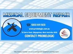 "Medical equipment repair  Welcome to Probelogic exclusive "" Medical equipment repair"" service We are one of the most popular service company for your anything ultrasound related help. We repair all brands ultrasound. We can reduce your cost. Experiencing performance difficulties with your medical equipments ? Call probelogic. Get expert help http://www.probelogic.com.au/services/general-equipment-servicing-repairs"