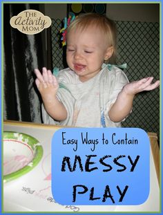 Say Yes to Messy Sensory Play WITHOUT the MESS - Awesome tips to contain your toddler's mess!
