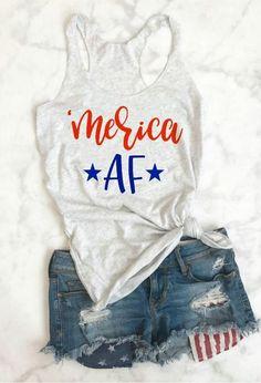 Fourth of July tank Funny 4th Of July, Fourth Of July Shirts, Patriotic Shirts, 4th Of July Outfits, 4th Of July Party, Holiday Outfits, Summer Outfits, Cute Outfits, 4th July Outfit