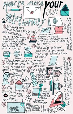 How to Make Your Own Stationery.   By Kathryn McFarlane AAAH THIS IS SO GREAT I'VE PINNED IT ON SO MANY BOARDS WOW