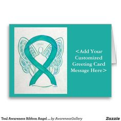 Teal Awareness Ribbon Angel Art Customized Cards - The teal green ribbon color means support for Agoraphobia, Anxiety Disorder, Dissociative Identity Disorder, Food Allergies, Fragile X Syndrome, Myasthenia Gravis, Obsessive-Compulsive Disorder, Ovarian Cancer, Cervical Cancer, Panic or Stress Disorders (PTSD), Polycystic Ovarian Syndrome, Polycystic Kidney Disease, Sexual Abuse, Sexual Assault, Substance Abuse, Batten Disease and Tourette's Syndrome (TS).