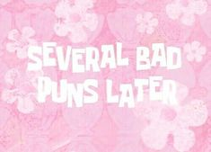 several bad puns later, pink, flowers, positive, funny Sonny Munroe, Flower Yellow, Pink Flowers, Overlays, Bad Puns, Pink Walls, Homestuck, Pink Aesthetic, Aesthetic Collage