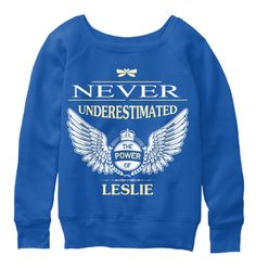 Never Underestimate The Power Of Leslie True Royal  T-Shirt Front