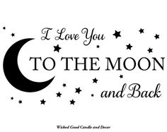 Vinyl Wall Decal  I love you to the moon and by WickedGoodDecor, $7.99