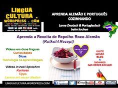 Receita de Repolho Roxo Alemão (Rotkohl Rezept) – Aprenda alemão & português cozinhando (Lerne Deutsch & Portugiesisch beim kochen) – PLE+DaF/DaZ ->Vídeos