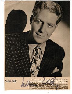Actor Nelson Eddy | Nelson Eddy Hand Signed Vintage Photo Actor And Singer For Sale ...