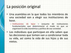 La posición original• Una asamblea en la que todos los miembros de  una sociedad van a elegir sus instituciones de  base. ...