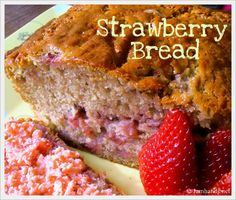 Strawberry Bread and Strawberry Butter  This is close to my favorite Strawberrry Bread (my recipe had 1 tablespoon cinnamon, but it was not over powering....I lost mine in a house fire last night...so I'll give this a try.)