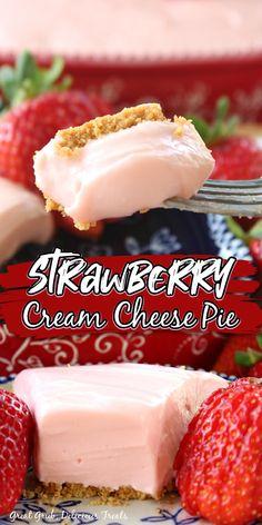 Strawberry Cream Cheese Pie, Strawberry Pie, Strawberry Desserts, Summer Desserts, Just Desserts, Delicious Desserts, Yummy Food, Cheesecake Recipes, Pie Recipes