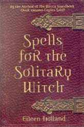 solitary witch traditions | ... The Solitary Witch by Eileen Holland Pagan Wiccan Witchcraft | eBay
