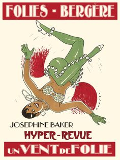 De Arte Josephine | 1920s-50s [Part II] Vintage french theater posters featuring Josephine Baker. [ Click Image To Enlarge]