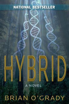 Hybrid by Brian O'Grady available free for limited time on Nook and Kindle