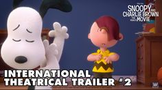 Snoopy and Charlie Brown The Peanuts Movie [International Theatrical Tra...