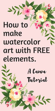 Its easy to make professional looking instagram posts or graphics, art prints and art quotes with free watercolor elements and canva.com. No artistic or computer skill required! How to make watercolor art with free elements, a canva tutorial.