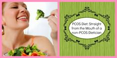 PCOS diet guidelines straight from the mouth of a non-PCOS dietician