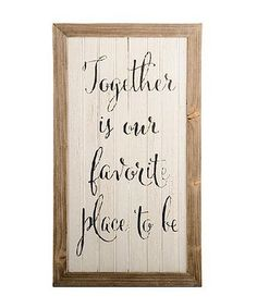 Another great find on #zulily! White 'Together' Wall Sign #zulilyfinds