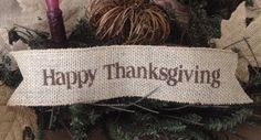 Primitive Happy Thanksgiving Burlap Ribbon Banner Ornament Garland Fall Harvest #Handmade #Primitive #HappyThanksginving #Burlapbanner #Ornament