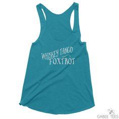 Whiskey Tango Foxtrot Evergreen & White  Tank  Funny by GabeeTees