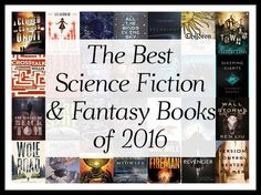 """What are the best Science Fiction & Fantasy books of 2016?"" We aggregated 32 year-end lists and ranked the 254 unique titles! http://www.bookscrolling.com/best-science-fiction-fantasy-books-2016-year-end-list-aggregation/"