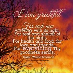 I am grateful... / Ralph Waldo Emerson