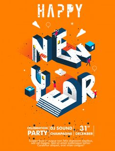 New Year Party Invitation Celebration Illustration With Modern Typhography Of New Year Letter With Orange New Year Typography, Typography Poster Design, Happy New Year Design, New Year Designs, Isometric Art, Isometric Design, Dj Sound, Instagram Feed Planner, Social Media Art