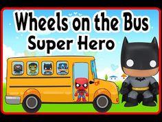▶ preschool and kindergarten songs -The Advenger Super Hero - Wheel on the bus - YouTube