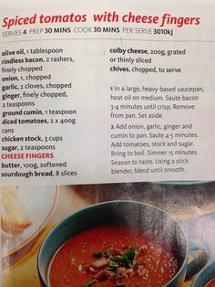 Spiced Tomato Soup with cheese fingers.  Add fresh ravioli or bubbas chicken for a heartier version