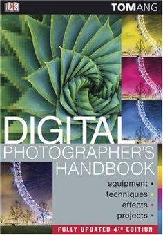 http://cam-four.com/digital-photographers-handbook-4th-edition/