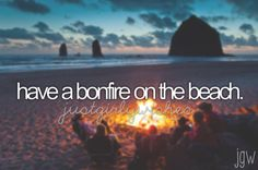 Me and my best friends sitting around the bonfire with the sound of the waves crashing on the sand and the air filled with laughter..... So happy and peaceful. Kind of like a dream world
