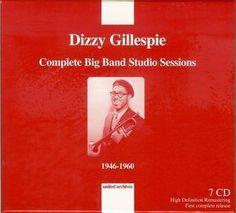 La raccolta Complete Big Band Studio Sessions 1946-1960, di Dizzy Gillespie, è uscita nel 2011 dalla casa discografica United Archives. Tracce Disco1 1-1 Our Delight Arranged By – Gil Fuller Composed By – Tadd Dameron 2:28 1-2 Good Dues Blues Arranged...