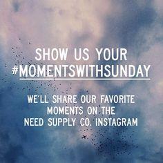 #momentswithsunday