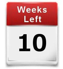 10 weeks left