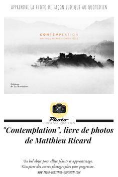 le photographe au-delà du moine Matthieu Ricard, Exposition Photo, Challenges, Movie Posters, Why Read, Buddhist Monk, Black Picture, Film Poster, Billboard