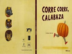 CORRE, CORRE CALABAZA by Carmen Elena Medina via slideshare