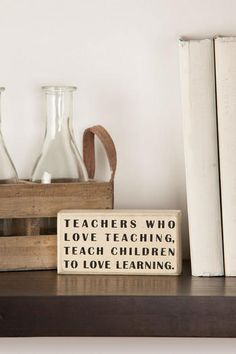 """This+little+plaque+makes+the+perfect+desktop+teacher+gift++with+the+words,+""""Teacers+who+love+teaching,+teach+children+to+love+learning.""""<br><br>    -+5""""+length+x+2.5""""+height+x+1.75""""+depth<br>  -+Imported<br>"""