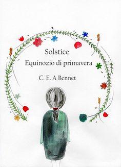 Romance and Fantasy for Cosmopolitan Girls: EQUINOZIO DI PRIMAVERA (Solstice Saga #2) DI C.E.A...