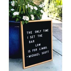 The only time I set the bar low is for limbo.- Michael Scott Team name? Word Board, Quote Board, Message Board, Office Humor, Work Humor, Office Quotes Michael, Best Michael Scott Quotes, Work Quotes, The Office Inspirational Quotes