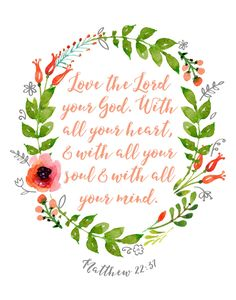 Love the Lord your God with all your heart – Matthew 22:37 | Seeds of Faith