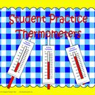 Print, laminate, trim, and assemble these manipulative thermometers for student practice.  They are large enough that you can use them with the who...