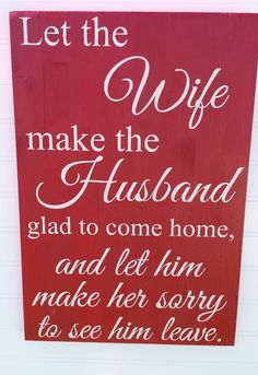 Let The Wife Handpainted Wood Sign