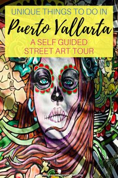 Puerto Vallarta Activities | Mexican Street Art | What To Do In Puerto Vallarta | World's Best Walking Tours | Best Of Mexico | Where To Go In Mexico | Best Mexico Beaches | Best Places In Jalisco State Mexico | #visitmexico #mexico #bestofmexico #puertovallarta #streetart #mexicanstreetart #awesomegraffiti #mexicoitinerary #mexicobucketlist #travelmore #bestintravel #walkingtour #mexicobeaches