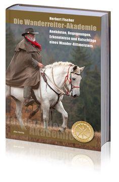 DWA-Buch - Deutsche Wanderreiter-Akademie e. V. – Wanderreiten lernen, genießen und erleben