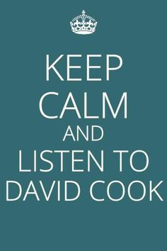 Yes its all about David Cook